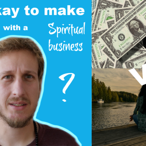 it is okay to make money with a spiritual business